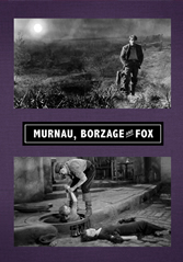 MURNAU BORZAGE AND FOX